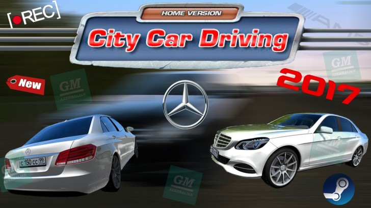 City Car Driving - Mercedes-Benz E-Class